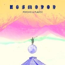 Psycho & Plastic - Kosmopop Cover Artwork by Andrea Acosta